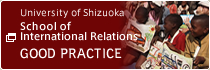 University of Shizuoka School of International Relations Good practice